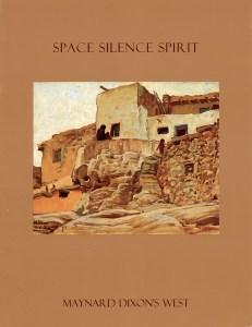 Maynard Dixon Books Posters Maynard Dixon Space Silence Spirit