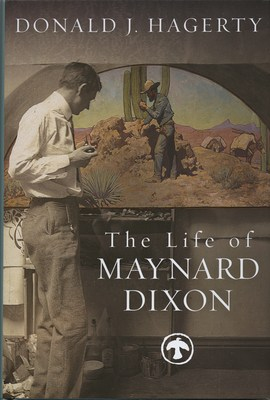 Maynard Dixon Books Posters The Life of Maynard Dixon Donald Hagerty